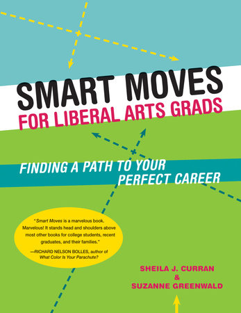 Smart Moves for Liberal Arts Grads by