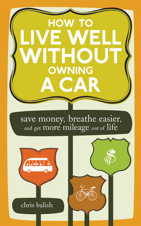 How to Live Well Without Owning a Car by