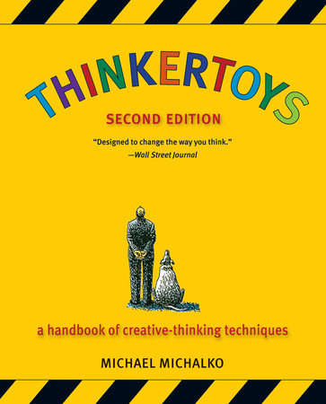 Thinkertoys by Michael Michalko
