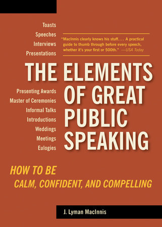 The Elements of Great Public Speaking by
