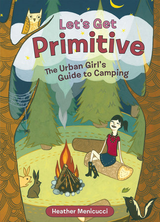 Let's Get Primitive by Heather Menicucci
