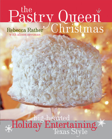The Pastry Queen Christmas by Rebecca Rather and Alison Oresman