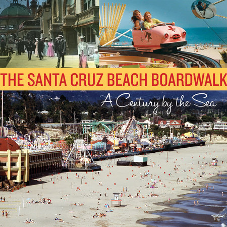 The Santa Cruz Beach Boardwalk by
