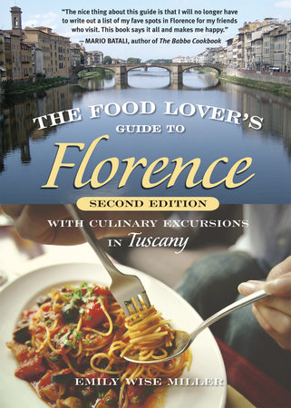 The Food Lover's Guide to Florence by