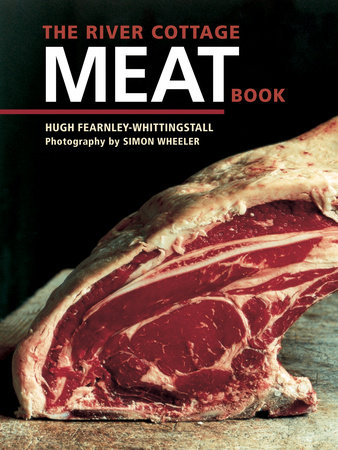 The River Cottage Meat Book by