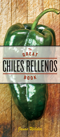 The Great Chiles Rellenos Book by