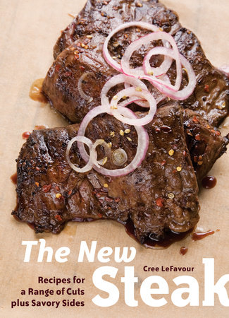 The New Steak by Cree Lefavour