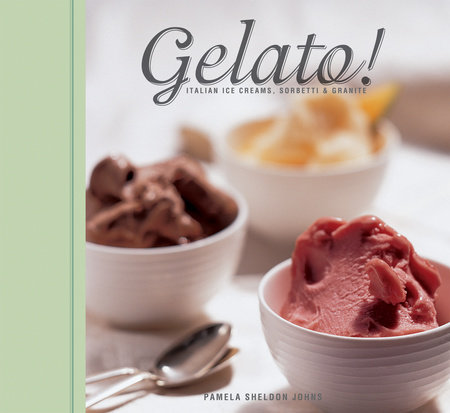 Gelato! by Pamela Sheldon Johns