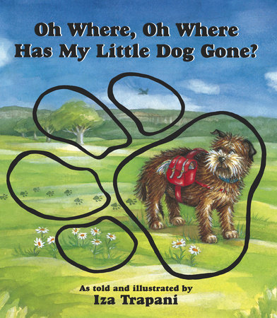 Oh Where, Oh Where Has My Little Dog Gone? by