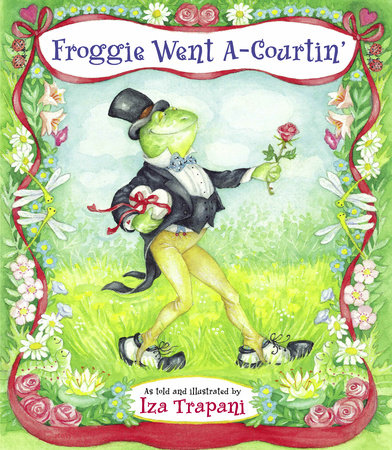 Froggie Went A-Courtin' by