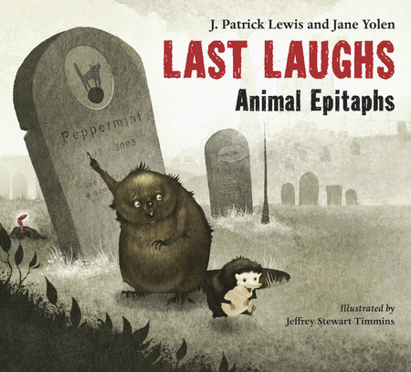 Last Laughs by J. Patrick Lewis and Jane Yolen