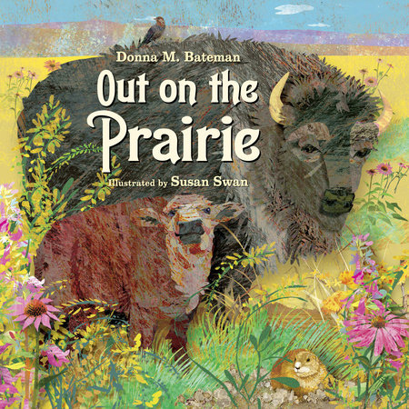 Out on the Prairie by Donna M. Bateman