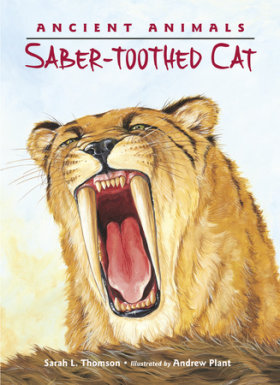 Ancient Animals: Saber Toothed Cat