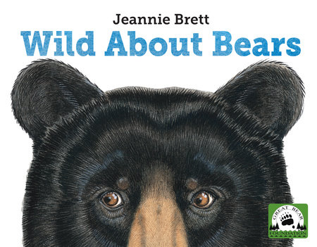 Wild About Bears by
