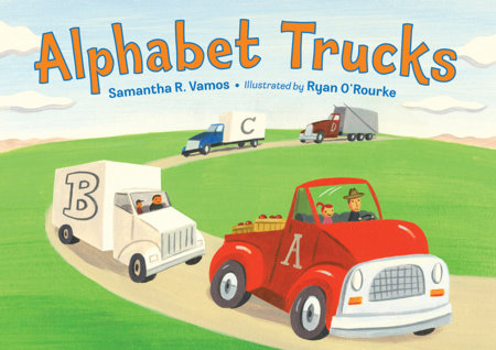 Alphabet Trucks by Samantha R. Vamos