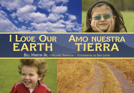 I Love Our Earth / Amo nuestra Tierra by