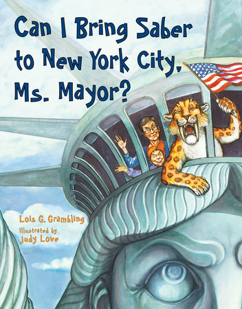 Can I Bring Saber to New York, Ms. Mayor? by Lois G. Grambling