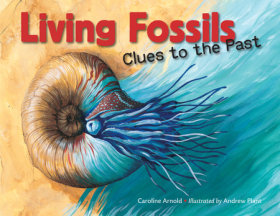 Living Fossils: Clues to the Past