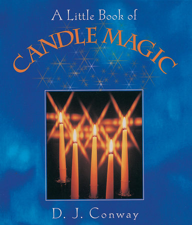 A Little Book of Candle Magic by