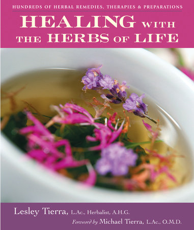 Healing with the Herbs of Life by