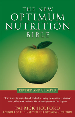 The New Optimum Nutrition Bible by