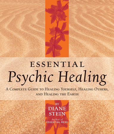 Essential Psychic Healing by