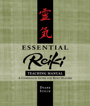 Essential Reiki Teaching Manual by