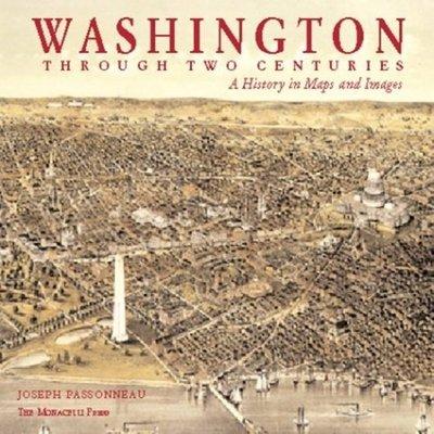 Washington Through Two Centuries by Joseph Passonneau