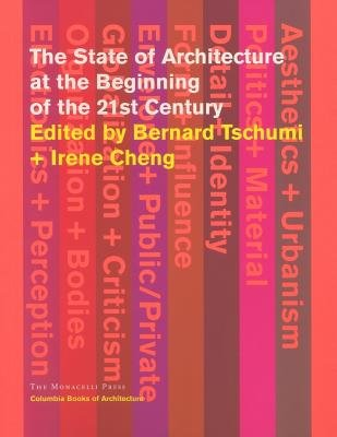 The State of Architecture at the Beginning of the 21st Century by Bernard Tschumi