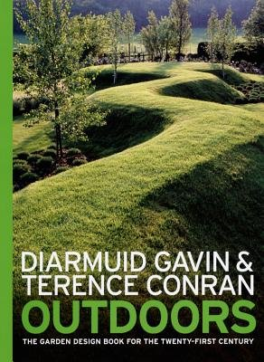 Outdoors by Diarmuid Gavin and Terence Conran