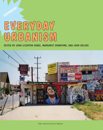 Everyday Urbanism by