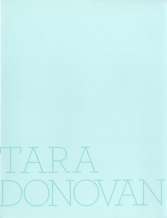 Tara Donovan by