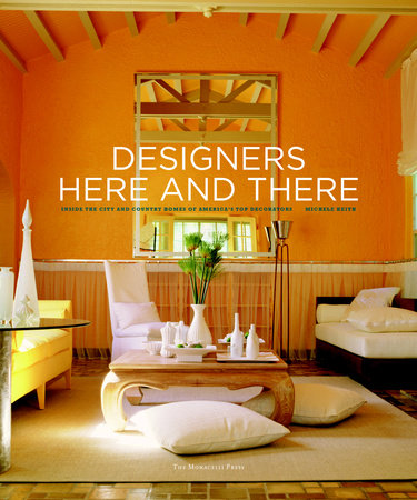 Designers Here and There by Michele Keith