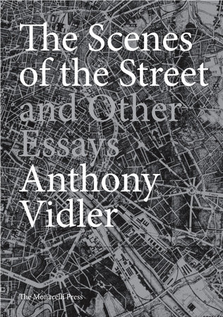 The Scenes of the Street and Other Essays by