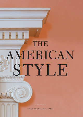 The American Style by Donald Albrecht and Thomas Mellins