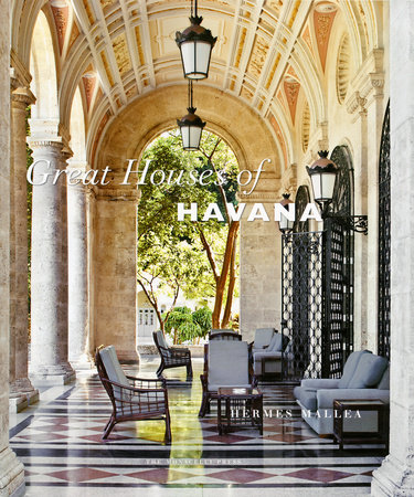 Great Houses of Havana by Hermes Mallea