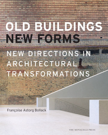 Old Buildings, New Forms by