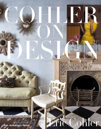 Cohler on Design by Eric Cohler