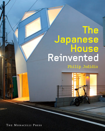 ISBN Title & The Japanese House Reinvented - The Monacelli Press