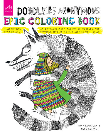 Doodlers Anonymous Epic Coloring Book By Rony Tako OKAT