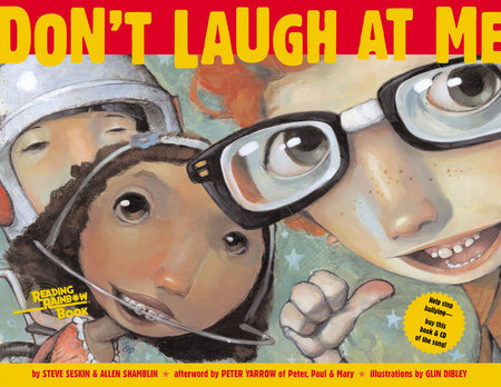 Don't Laugh at Me by Steve Seskin and Allen Shamblin