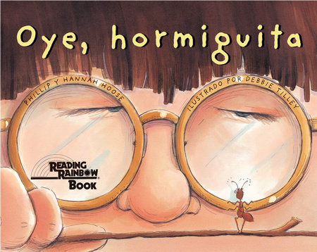 Oye, Hormiguita by Hannah Hoose and Phillip Hoose