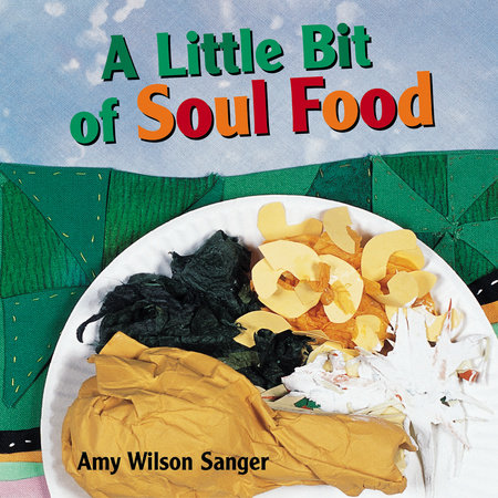 A Little Bit of Soul Food by