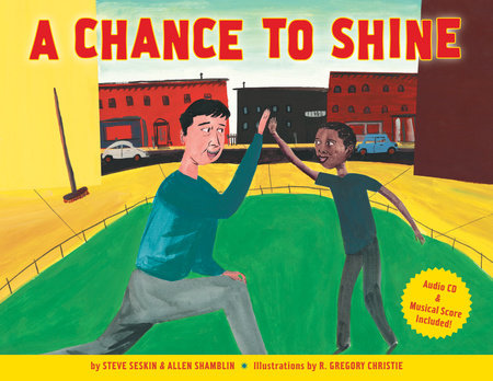 A Chance to Shine by Steve Seskin and Allen Shamblin