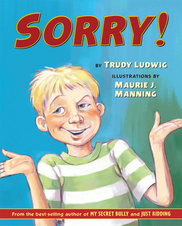 Sorry! by Trudy Ludwig