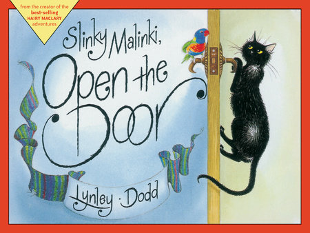 Slinky Malinki, Open the Door by Lynley Dodd