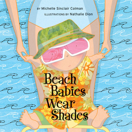 Beach Babies Wear Shades by