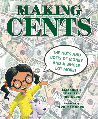 Making Cents by Elizabeth Keeler Robinson