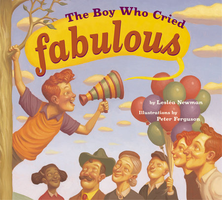 The Boy Who Cried Fabulous by