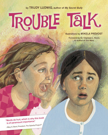 Trouble Talk by